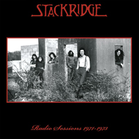 STACKRIDGE Radio Sessions 1971-1973