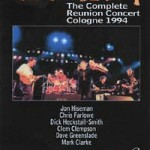 COLOSSEUM The Complete Reunion Concert Cologne 1994
