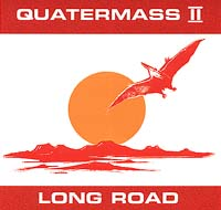 Quatermass II - The Long Road