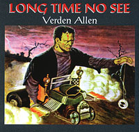 Verden Allen - Long Time No See
