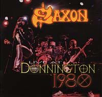 Saxon - Live At Donington 1980