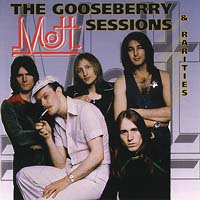 Mott - Gooseberry Sessions & Rarities