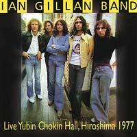 Ian Gillan Band - Live Yubin Chokin Hall, Hiroshima 1977