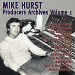 Mike Hurst - Producers Archives Vol 1