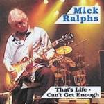MICK RALPHS - That's Life