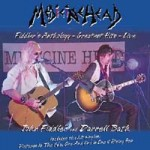 Medicine Head Fiddler's Anthology Greatest Hits Live