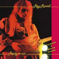 Ray Russell - Ready Or Not