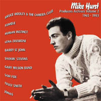 Mike Hurst - Producers Archives Vol 2 1965-1983