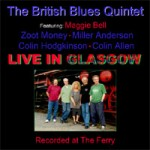 The British Blues Quintet - Live In Glasgow