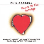 PHIL CORDELL Hearts On Fire Anthology