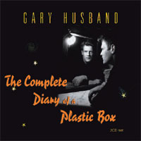 GARY HUSBAND The Complete Diary of a Plastic Box