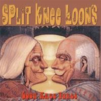 SPLIT KNEE LOONS Loon Knee Tunes