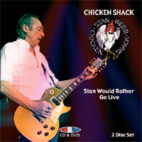 CHICKEN SHACK Stan Would Rather Go Live