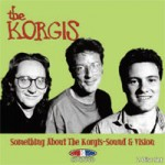 THE KORGIS Something About The Korgis - Sound And Vision