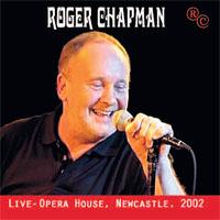 ROGER CHAPMAN Live - Opera House, Newcastle 2002