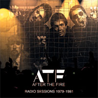 AFTER THE FIRE Radio Sessions 1979-1981