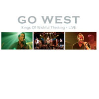 GO WEST Kings Of Wishful Thinking - Live