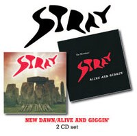 STRAY New Dawn/Alive And Giggin'