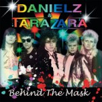 DANIELZ & TARAZARA Behind The Mask