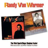 RANDY VAN WARMER The Vital Spark/Sings Stephen Foster