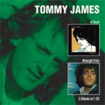 TOMMY JAMES In Touch/Midnight Rider