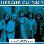 RESCUE CO NO1 Life's Too Short - The Singles Anthology 1971-75