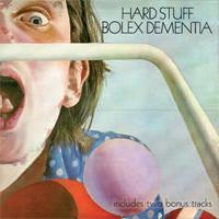 HARD STUFF Bolex Dementia