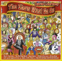 DAVID COURTNEY The Show Must Go On