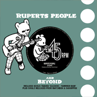 RUPERTS PEOPLE 45 RPM' - 45 Years of Ruperts People Music