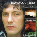 DAVID COURTNEY Midsummer Madness/Shooting Star