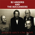 BJ ANDERS & The BUCCANEERS Rockin' With The Devil