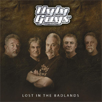 THE UGLY GUYS Lost In The Badlands