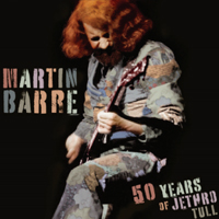 MARTIN BARRE 50 Years Of Jethro Tull