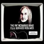 Pat McManus Band - Full Service Resumed