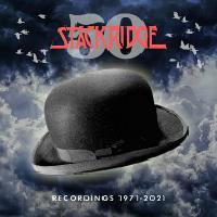 STACKRIDGE '50'  Recordings 1971 - 2021