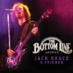 JACK BRUCE & FRIENDS The Bottom Line Archive Series