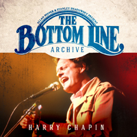 HARRY CHAPIN The Bottom Line Archive Series