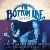 PETE SEEGER & ROGER McGUINN The Bottom Line Archive Series