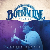 KENNY RANKIN The Bottom Line Archive Series