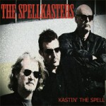 THE SPELLKASTERS Kastin' The Spell