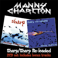 MANNY CHARLTON Sharp / Sharp Re-loaded