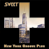 SWEET New York Groove Plus