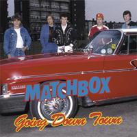 MATCHBOX Going Down Town
