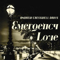 ANDREW CRESSWELL DAVIS Emergency Love