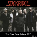STACKRIDGE The Final Bow, Bristol 2015