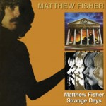 MATTHEW FISHER Matthew Fisher/Strange Days