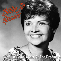 BILLIE JO SPEARS We Just Came Apart At The Dreams