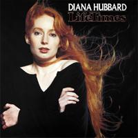 DIANA HUBBARD LifeTimes