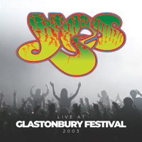 YES Live At Glastonbury Festival