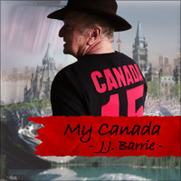 JJ BARRIE My Canada